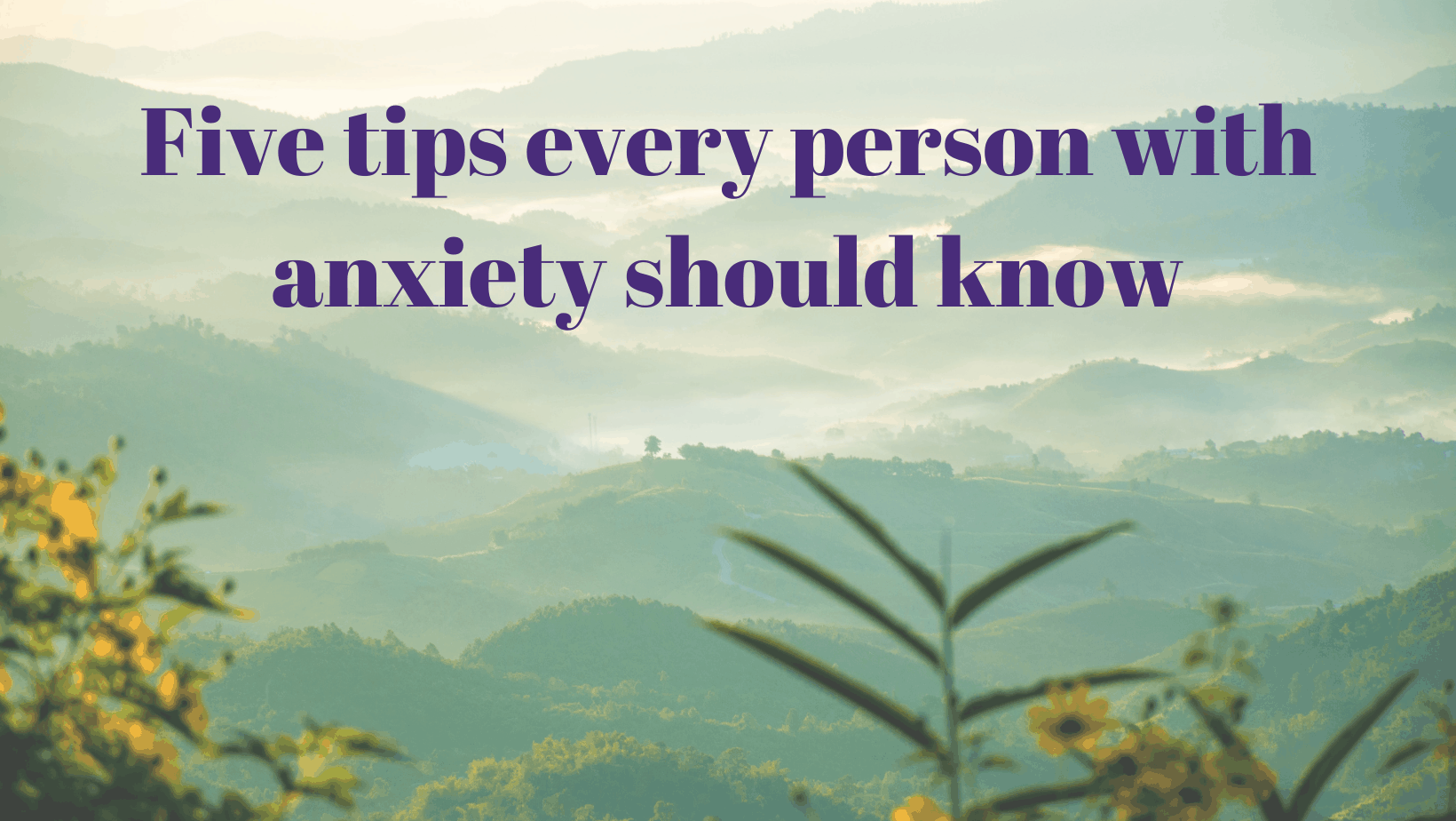 Every person with anxiety should know